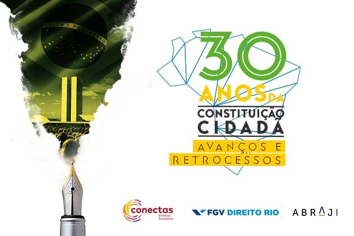 Foto: Conectas, Abraji e FGV Direito Rio realizam 2ª edição de Seminário sobre 30 anos da Constituição